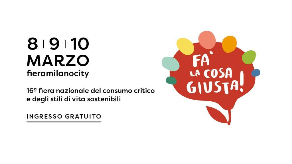 Fa la cosa giusta 2019 @ Milano Fiera City